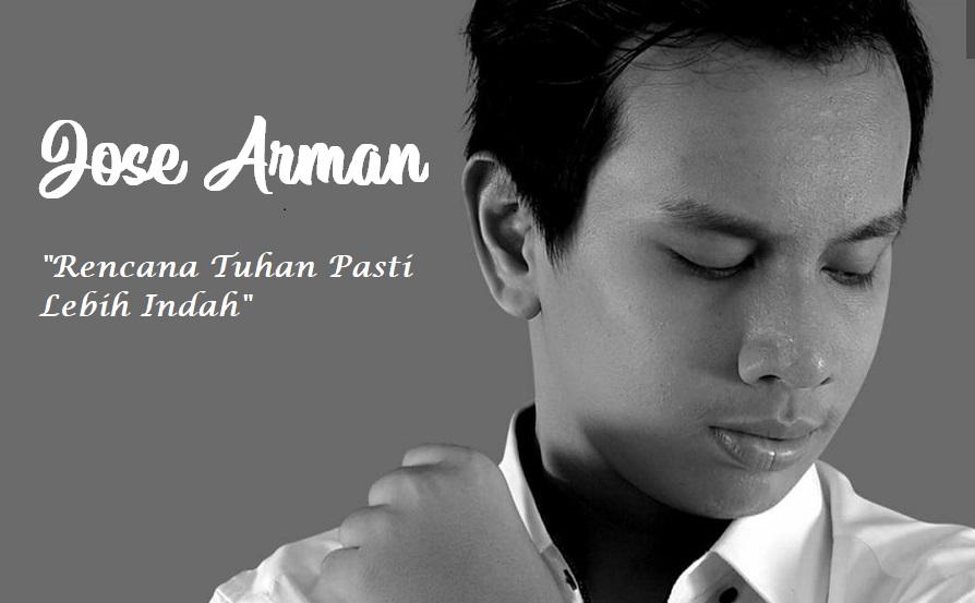 Jose Arman Sebarkan Energi Positif Ditengah Wabah Corona Lewat Single 'Rencana Tuhan Pasti Lebih Indah'