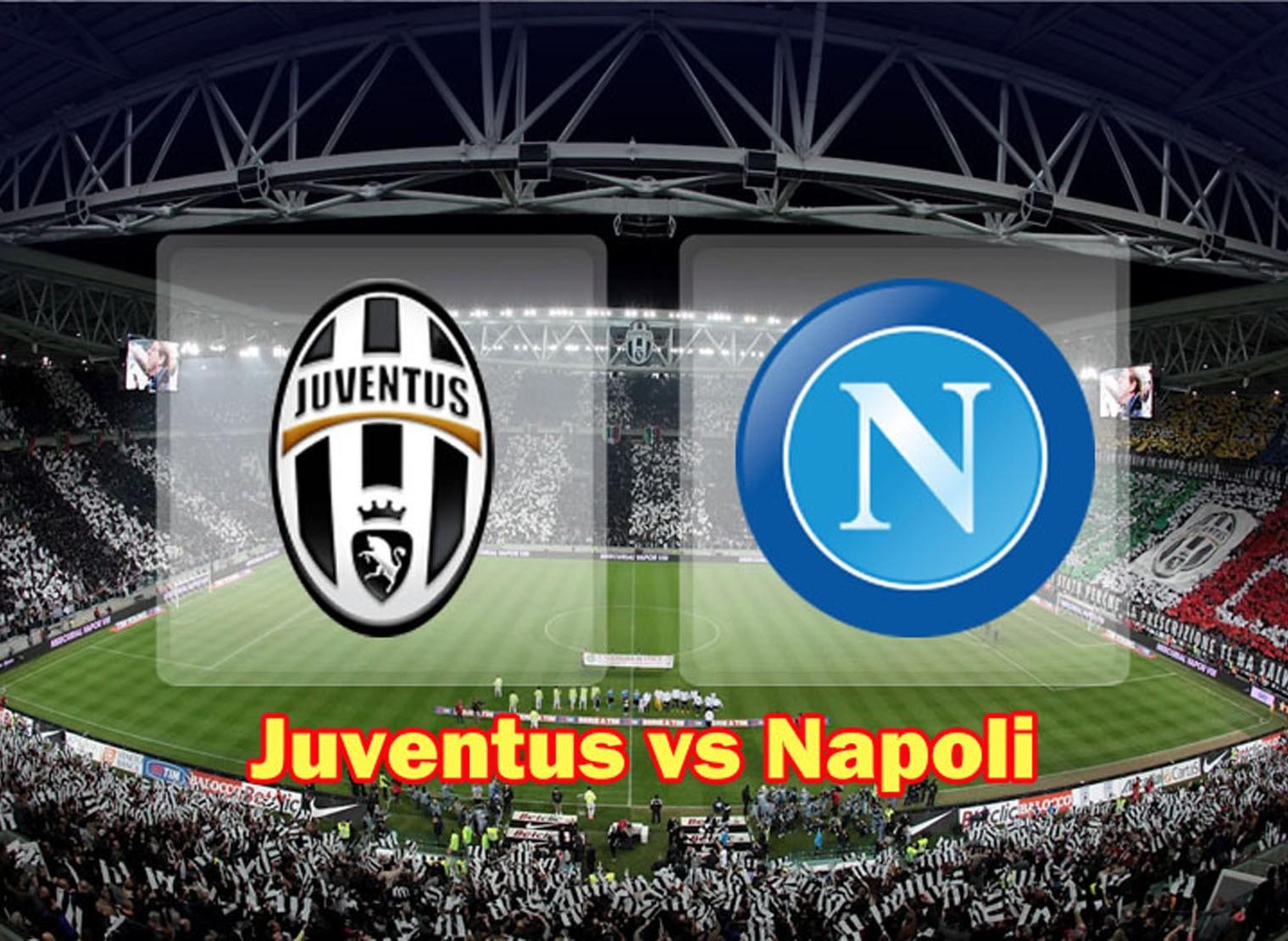Rentet Fakta Jelang Duel Panas Juventus - Napoli